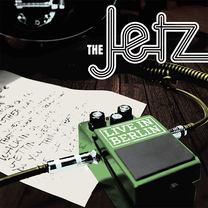 The Jetz - Live In Berlin