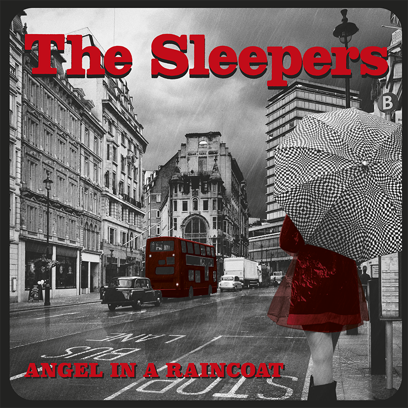 The Sleepers - Angel In A Raincoat